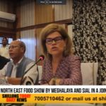Meghalaya Govt, SIAL to host North East Food Show in December