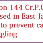 Section 144 Cr.P.C imposed in East Jaiñtia Hills to prevent cattle smuggling