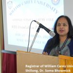 Registrar of William Carey University, Shillong, Dr. Soma Bhowmick