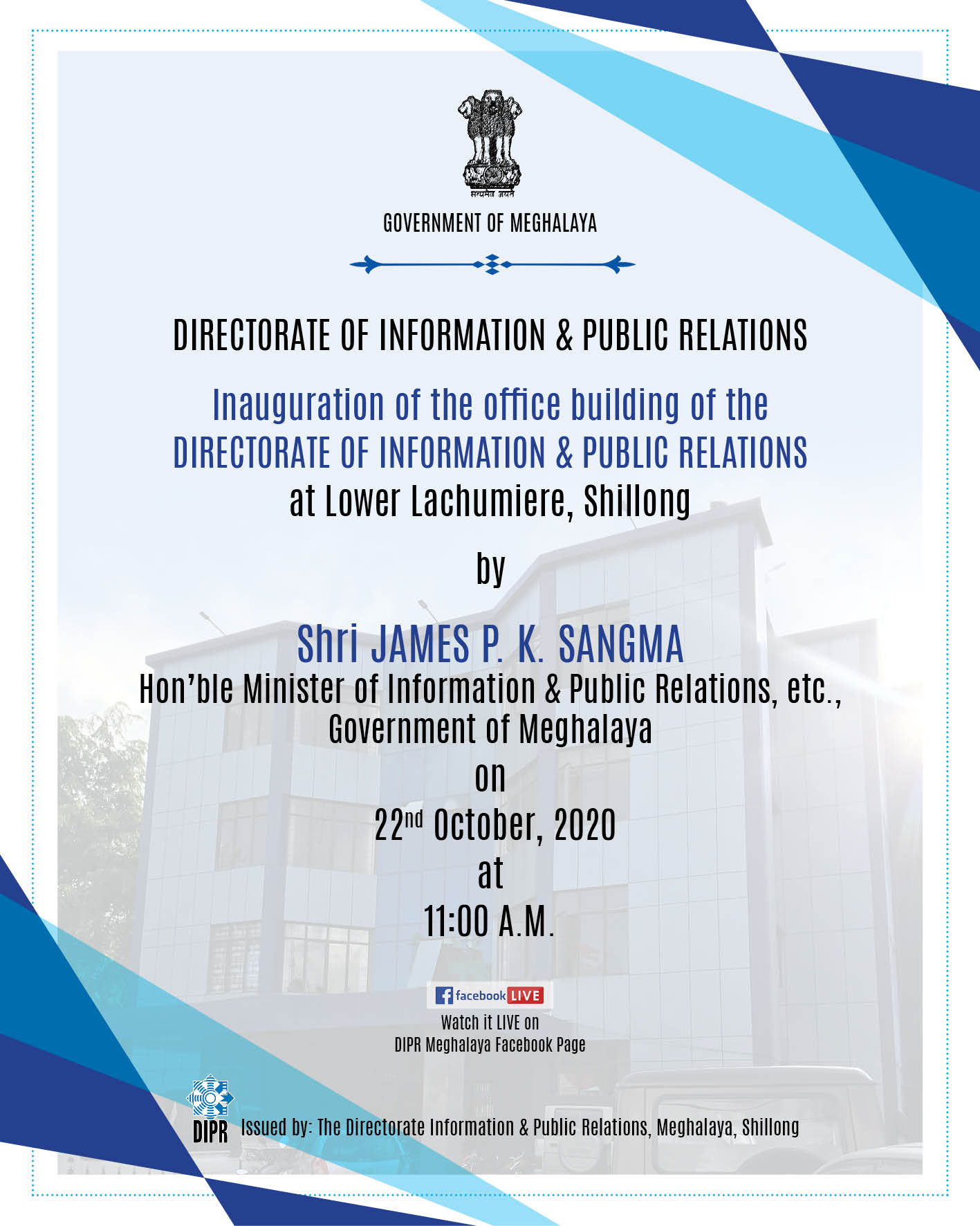 Inauguration of Office building of the Directorate of Information & Public Relations at Lower Lachumiere, Shillong