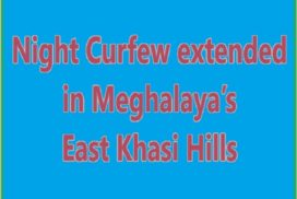 Night Curfew extended in East Khasi Hills