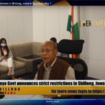 10-day containment measures in Shillong, Tura and Jowai