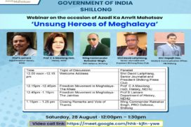 To celebrate India's 75th year of independence experts highlight freedom movement in Meghalaya